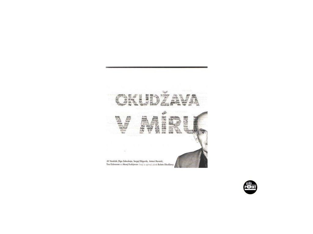OKUDŽAVA V MÍRU - Vondák, Kudrjavcev, Zalesskaja, Džigurda.... CD