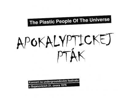 Plastic People Apokalyptickej ptak