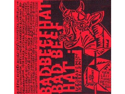 BAD BEEF HAT - Uzdravením k zešílení - MC