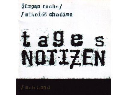 CHADIMA & FUCHS - Tagesnotizen - CD