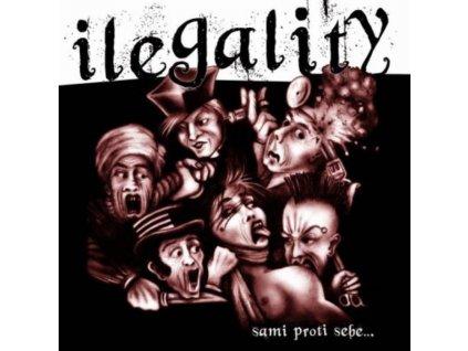 ilegality sami proti sebe