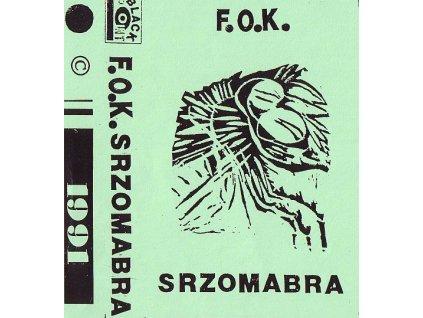 F.O.K. - Srzomabra - MC