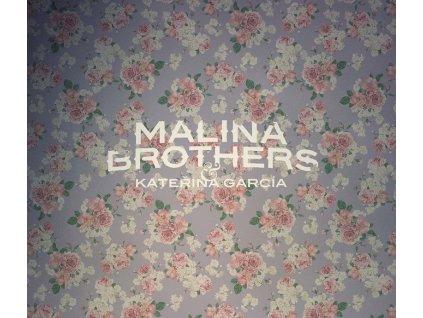 malina brothers katerina garcia