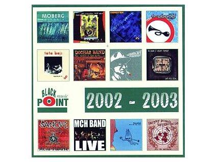 V/A BP SAMPLER 2002-2003 - Psí vojáci, Gothart, Traband, TataBojs, MCH Band - CD