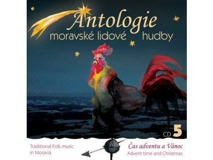Antologie moravské lidové hudby CD5 - Čas adventu a Vánoc - CD