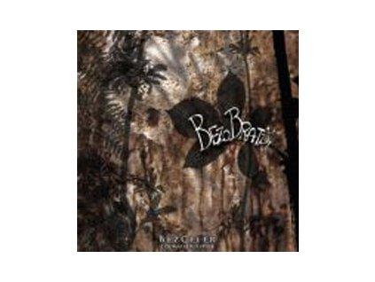 Bezobratři - Bezceler - CD