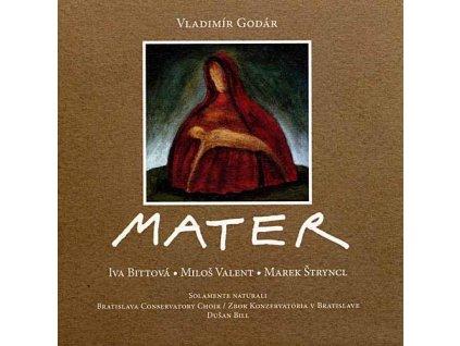 Bittová Iva & Vladimír Godár - Mater - CD