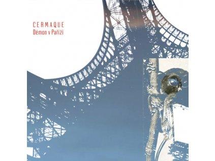Cermaque - Démo(n) v Paříži  - CD