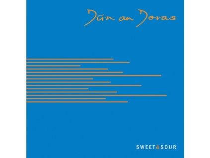 Dún an Doras  - Sweet & Sour - CD
