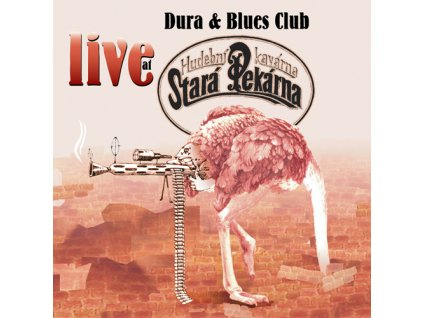 Dura & Blues Club & A.Šeban - Live at Stará Pekárna - CD