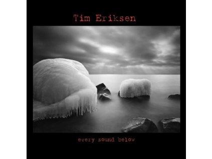 Eriksen Tim - Every Sound Below - CD