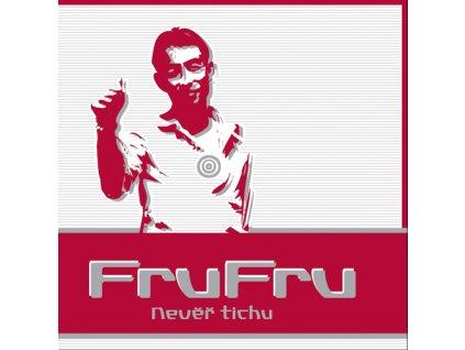 Fru Fru - Nevěř tichu - CD