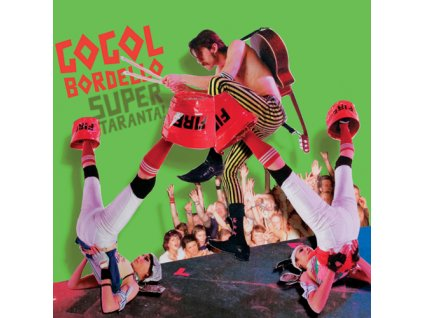 Gogol Bordello - Super Taranta! - CD