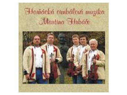 Horňácká cimbálová muzika Martina Hrbáče - CD