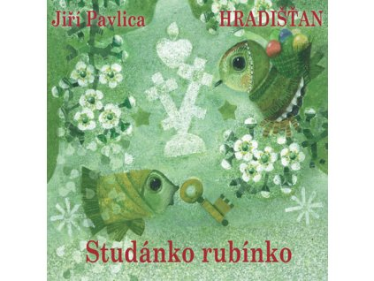 Hradišťan - Studánko rubínko - CD