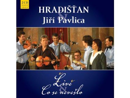 Hradišťan & J.Pavlica - Live & Co se nevešlo (2CD) - 2CD