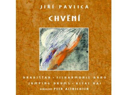Hradišťan & J.Pavlica & Filharmonie Brno - Chvění - Suita dialogů - CD