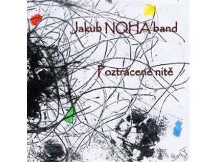 NOHA JAKUB BAND - Poztrácené nite - CD