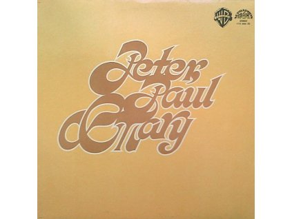 PETER, PAUL AND MARY: Peter, Paul and Mary - LP / BAZAR
