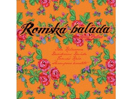 Kelarová Ida & Škampovo kvarteto & Desiderius Dužda  - Romská balada - CD