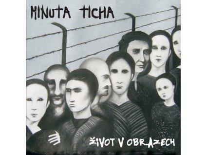Minuta ticha - Život v obrazech - CD