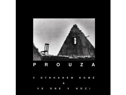 Prouza - Votrhaném domě & Ve dne vnoci  - CD