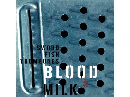 Swordfishtrombones - Blood & Milk - CD