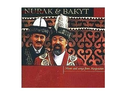NURAK A BAKYT - Music and Songs fro Kyrgyzstan - CD