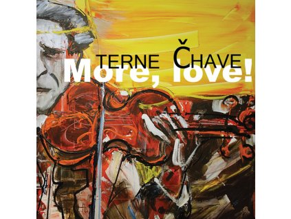 Terne Čhave  - More, love! - CD