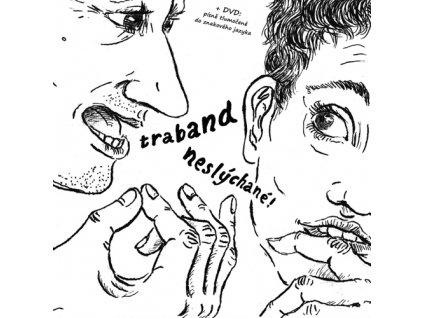 Traband - Neslýchané (CD+DVD) - CD