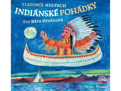 HRZANOVA HULPACH Indianske Pohadky