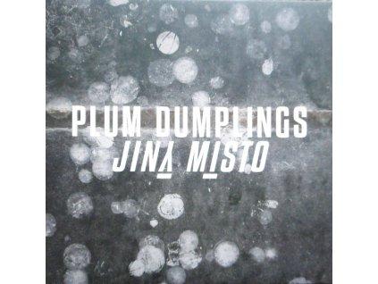PLUM DUMPLINGS JINY MISTO