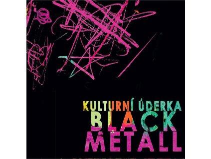 kulturni uderka black metall