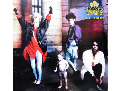 thompson twins heres to future days