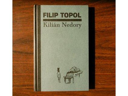filip topl kilian nedory