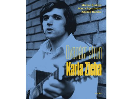 ZICH Bystrov Dvanact strun Karla Zicha+CD