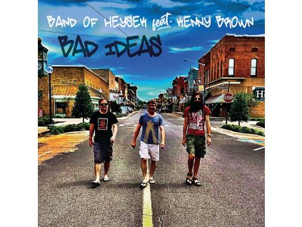 band of heysek bad ideas 1