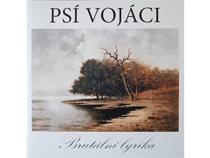 psi vojaci brutalni lyrika lp