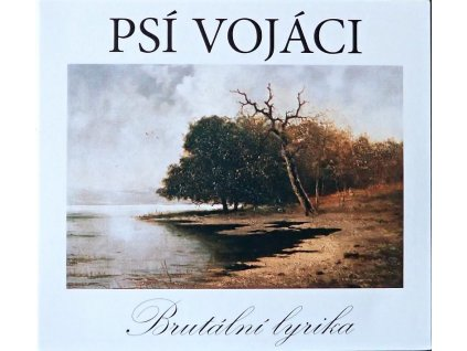 psi vojaci brutalni lyrika cd