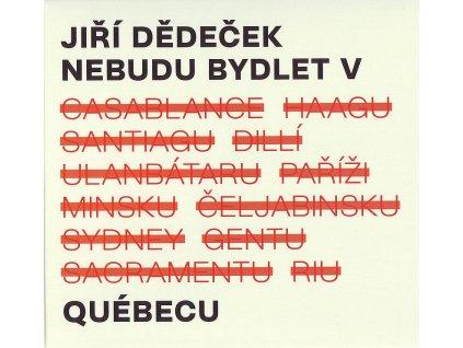 DEDECEK NEBUDU BYDLET V QUEBECU