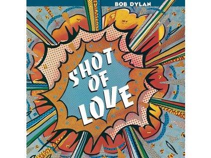 dylan shot of love 1