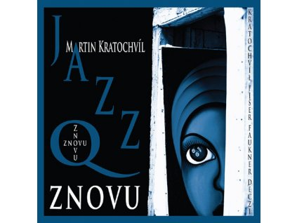 JAZZ Q - Znovu - CD