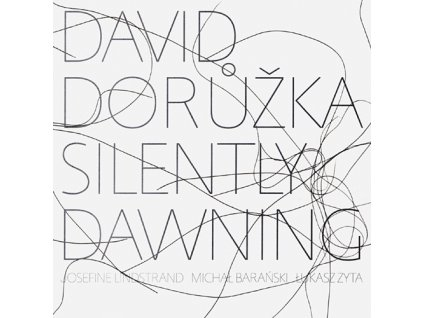DORŮŽKA DAVID - Silently Dawning - CD