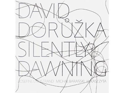 DORŮŽKA DAVID - Silently Dawning - CD