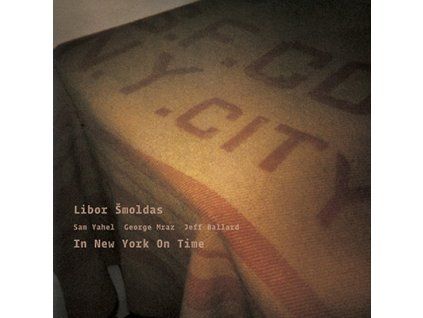 ŠMOLDAS LIBOR - In New York On Time - CD