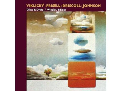 VIKLICKÝ, FRISELL, DRISCOLL, JOHNSON - Okno & dveře - CD