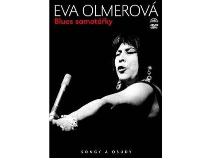 OLMEROVÁ EVA - Blues samotářky / Songy a osudy - DVD