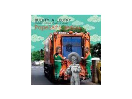 BUCHTY A LOUTKY - Popeláři jedou - CD