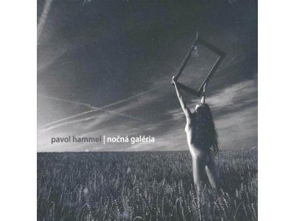 HAMMEL PAVOL - Nočná galéria  - CD