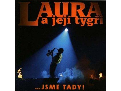 LAURA A JEJÍ TYGŘI - Jsme tady! (1985-2005) - CD